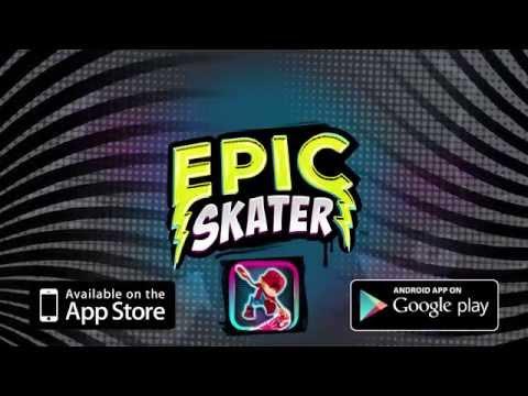 Epic Skater Trailer