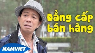 Hài 2019 Đẳng Cấp Bán Hàng - Bảo Chung - Hài Tuyển Chọn Hay Nhất 2019