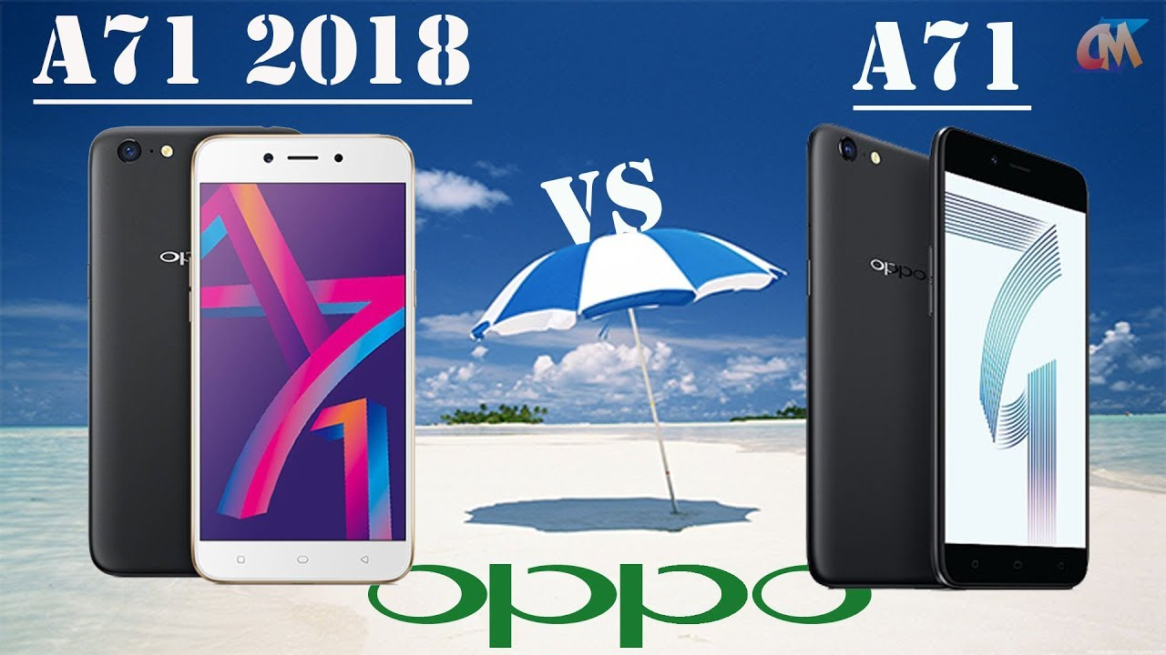 Main Difference Between Oppo A71 Vs 2018 Reviewcmz Youtube Blue