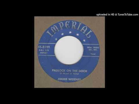 JIMMY WIDENER-Padlock On Your Door IMPERIAL