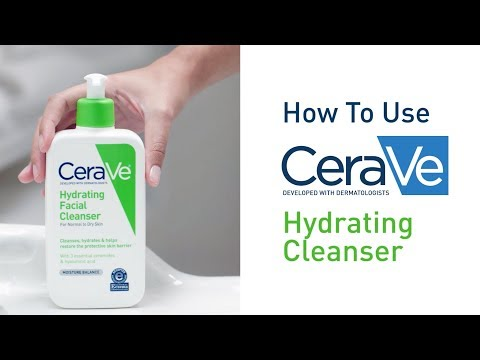 How To Use CeraVe Hydrating Facial Cleanser