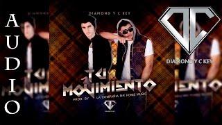 Tu Movimiento - Diamond & C Key | Audio | 2015