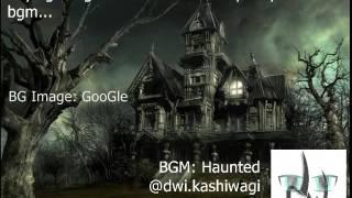 dwi kashiwagi - Haunted_BGM; DEMO