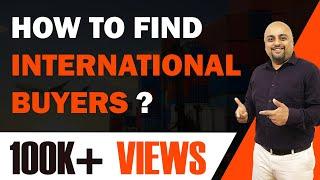 How to Find International Buyers? | आंतरराष्ट्रीय Buyers कैसे ढूंढे | iiiEM
