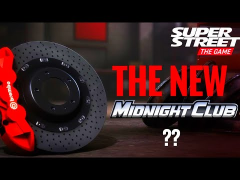 Super Street The Game || MIDNIGHT CLUB REBORN???