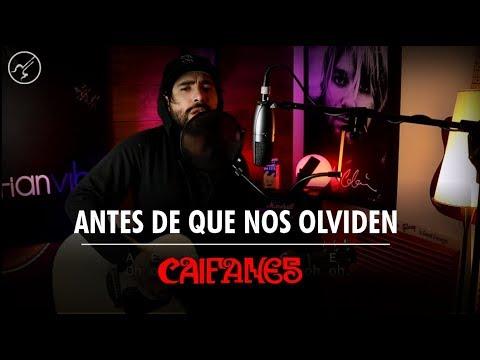 Antes De Que Nos Olviden CAIFANES | Cover Acústico Christianvib