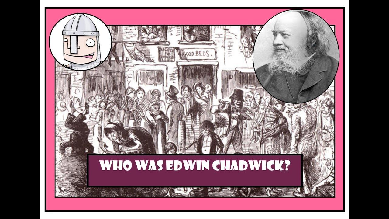 Who was Edwin Chadwick? - YouTube
