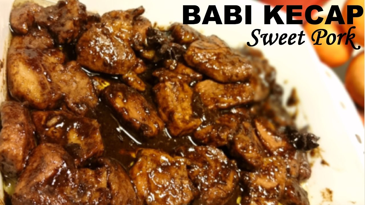 Resep Babi Kecap Enak Delicious Sweet Pork Recipe