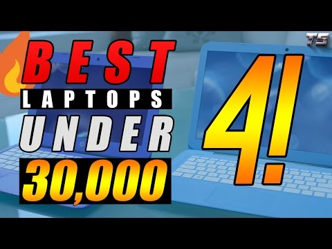 Best Laptops Under 30000 India | Top 4  Best Laptops Rs 25000 - 30000 (2017)