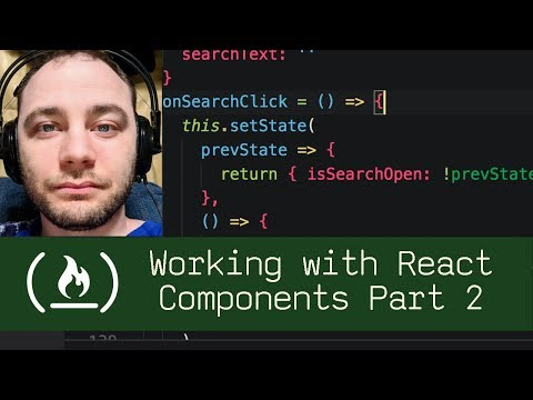 Working with React Components Part 2 (P5D56) - Live Coding with Jesse