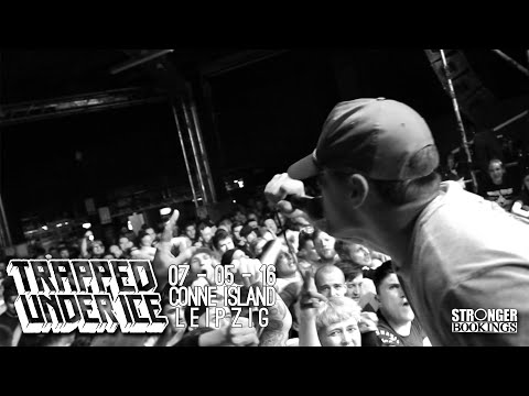 Trapped Under Ice - 07-05-16 - Conne Island Leipzig