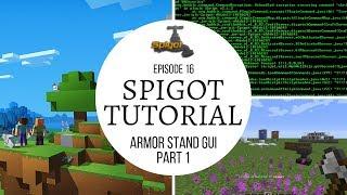 Spigot Plugin Development - 16 - Armor Stand GUI Plugin [Part 1] 🚰