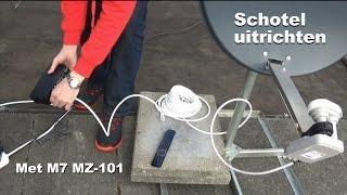 Schotel uitrichten met M7 MZ-101 (Canal Digitaal)