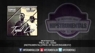 Treal Lee - ODOG [Instrumental] (Prod. By BlazeOnDaBeatz) + DL via @Hipstrumentals