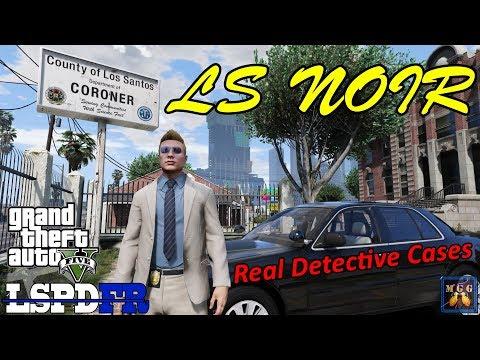 LS NOIRE Case File 01 - Detective Patrol GTA 5 LSPDFR Episode 219