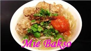 Cara Membuat Mie Bakso (Meatball Noodles Recipe)