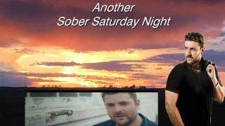 Sober Saturday Night- Chris Young ft Vince Gill