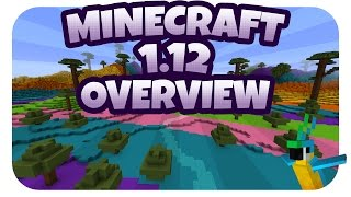 Minecraft 1.12 Overview - Everything You Need To Know!