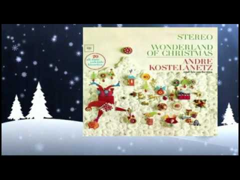 Andre Kostelanetz - Joy To The World Medley