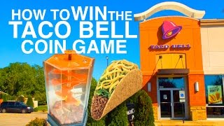 How To Win The Taco Bell Coin Game