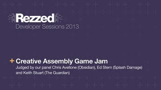 Creative Assembly Game Jam - Rezzed 2013 Developer Sessions