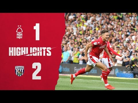 Highlights: Forest 1-2 West Brom (03.08.19.)