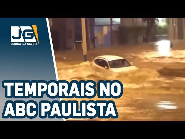 Região do ABC Paulista foi uma das mais prejudicadas por temporais