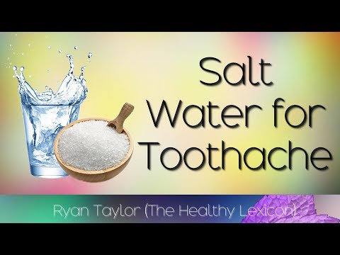 Salt Water: for Toothache