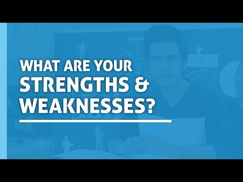 What Are Your Strengths And Weaknesses Interview Questions and