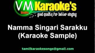 Namma Singari Sarakku (Karaoke Sample)