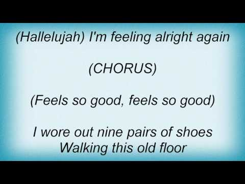Elvin Bishop - Sure Feels Good Lyrics