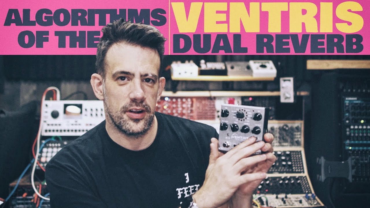 Testing the Ventris Dual Reverb w/ a Fine Tooth Comb (and a C4)