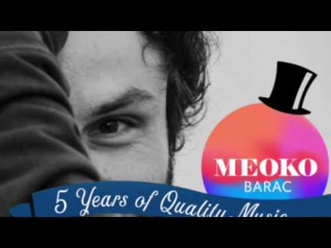 5 Years of Quality Music 1/5 - Barac ( Exclusive MEOKO Mix )