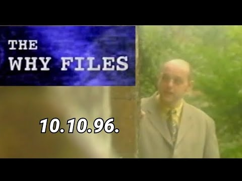 The Why Files -  Reincarnation episode (10.10.96.)