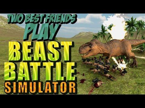 Two Best Friends Play Beast Battle Simulator