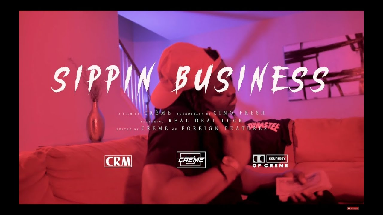 cino-fresh-sippin-business-ft-real-deal-lock