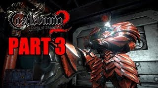 Castlevania: Lords Of Shadow 2 Walkthrough Part 3 Gameplay With Commentary - PC 1080P