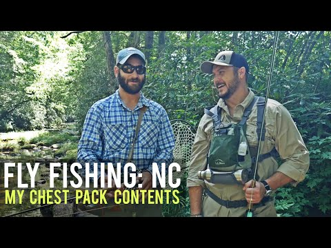Fly Fishing NC & My Chest Pack Contents