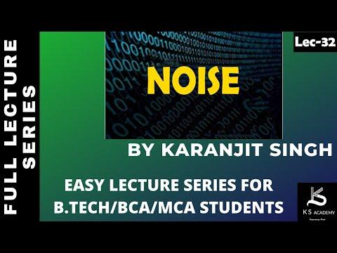Noise ||B Tech||Communication System||4th Sem||Lect32