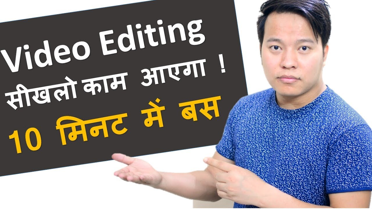 Learn Video Editing In 10 Minutes And Become A Video Editor