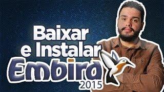 Video COMO BAIXAR E INSTALAR O PROGRAMA EMBIRD download MP3, 3GP, MP4, WEBM, AVI, FLV Oktober 2018