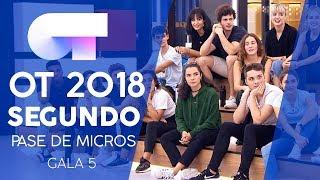 SEGUNDO PASE DE MICROS (COMPLETO) | Gala 5 | OT 2018