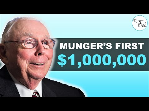 How Charlie Munger Made His First $1,000,000