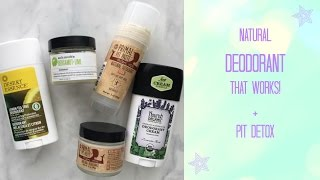 Natural Deodorants That Work & All About Pit Detox // Laura's Natural Life