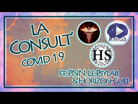 COVID 19 - La Consult' #5: Santé mentale, comportements sociaux et confinement Ft Le Psylab et HS