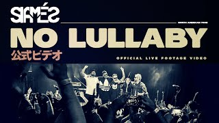 "SIAMÉS ""No Lullaby"" [Live Footage Video]"