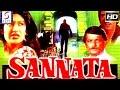 Sannata | Super Hit Hindi Movie L Deepak Parashar, Sarika | 1981 | HD