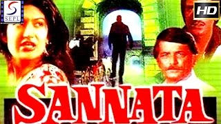 Sannata |  सन्नाटा | Super Hit Hindi Movie l Deepak Parashar, Sarika | 1981 | HD