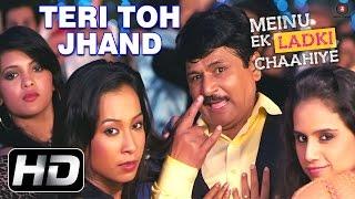 Teri Toh Jhand Official Video HD | Meinu Ek Ladki Chaahiye | Raghuvir Yadav, Puru Chibber