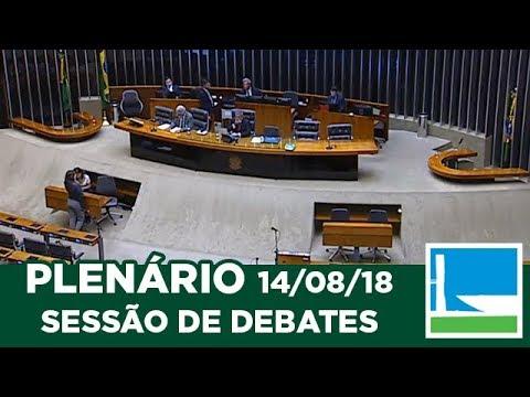 PLENÁRIO - Sessão Não Deliberativa de Debates - 14/08/2018 - 14:00